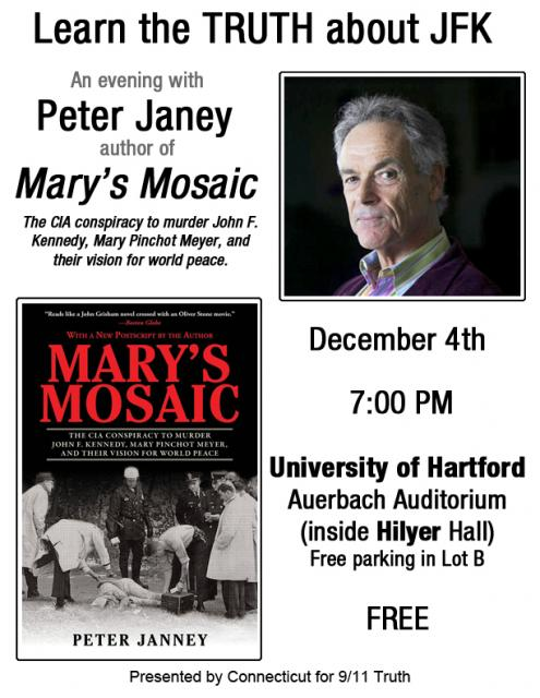 Author Peter Janney will be speaking about his book, Mary's Mosaic: The CIA Conspiracy to Murder JFK, Mary Pinchot Meyer, and Their Vision for World Peace